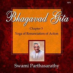 Bhagavad Gita - Chapter 5 - The Yoga of Renunciation of Action (Bhagavad Gita)