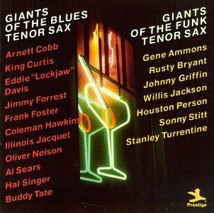 Giants Of The Blues Tenor Sax/Giants Of The Funk Tenor Sax by Prestige