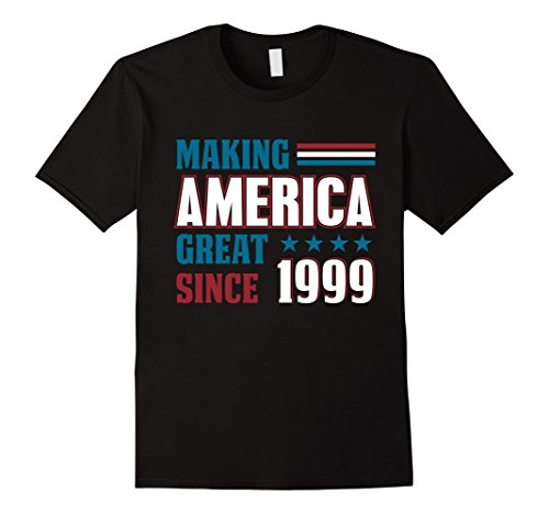 Mens Making America Great Since 1999 19th Gifts Shirt 19 yrs old Large Black