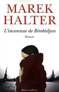 L'inconnue de Birobidjan : roman, Halter, Marek