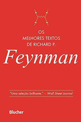 Os Melhores Textos de Richard P. Feynman