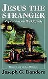 Jesus the Stranger, Joseph G. Donders, 1570752540