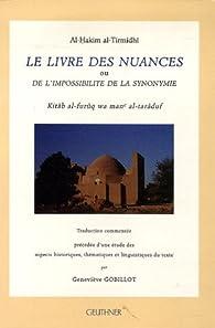 Le livre des nuances ou de l'impossibilité de la synonymie par Al-Hakîm At-tirmidhî
