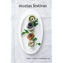 Recetas veganas festivas (Spanish Edition) by Virginia García (2014-12-10)