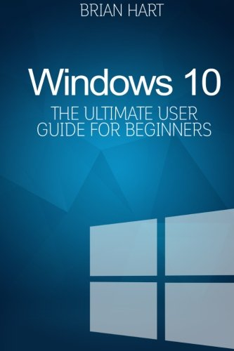 Download Windows 10: The Ultimate User Guide for Beginners PDF