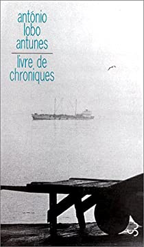 Livre de chroniques, Tome 1 par Lobo Antunes