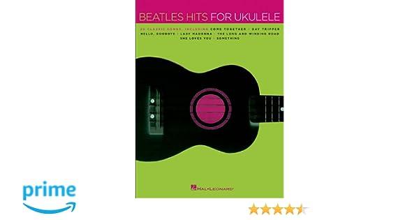 Amazon Beatles Hits For Ukulele 9781480342330 The Beatles Books