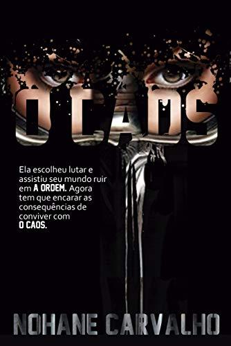 O Caos (A Ordem Livro 2) (Portuguese Edition)