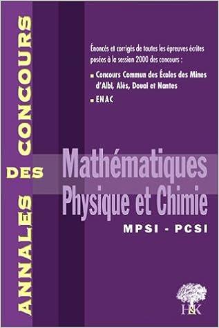 En ligne Mathématiques, physique et chimie MPSI PCSI. Session 2000 epub pdf