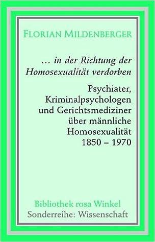in der Richtung der Homosexualität verdorben