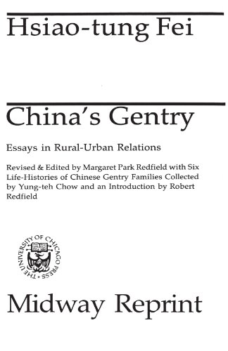 China's Gentry: Essays on Rural-Urban Relations (Midway Reprint)