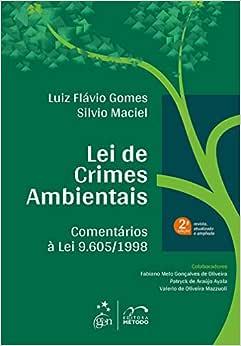 Lei de Crimes Ambientais - Comentários à Lei 9.605/1998
