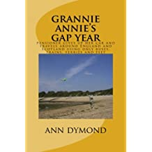grannie annie's gap year: pensioner gives up her car and travels around England and Scotland using only buses, trains, ferries and feet