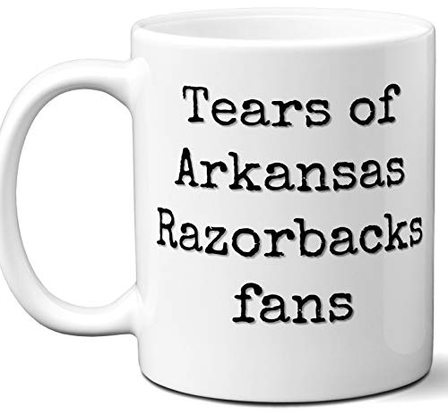 Funny Arkansas Razorbacks Suck Coffee Mug. Tears of Fans. Best Novelty Gift Idea For Anyone Who Says I Hate The Arkansas Razorbacks. 11 oz.