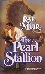 The Pearl Stallion (March Madness) (Harlequin Historical, No 308)