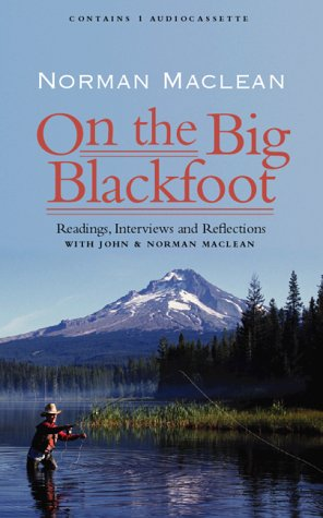 an analysis of a river runs through it by norman mclean Maclean's pastoral vision in a river runs through it  of norman maclean's novella^ river runs through it  work on maclean's story collection, a river runs.