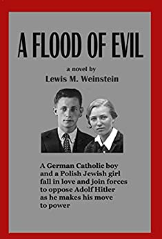 A Flood of Evil by [Weinstein, Lewis M.]