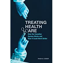 Treating Health Care: How the Canadian System Works and How It Could Work Better (UTP Insights)