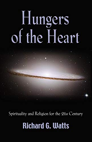 HUNGERS OF THE HEART: Spirituality and Religion for the...