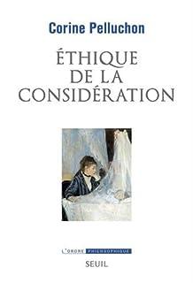 Ethique de la considération, Pelluchon, Corine
