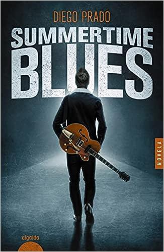 Summertime blues de Diego Prado