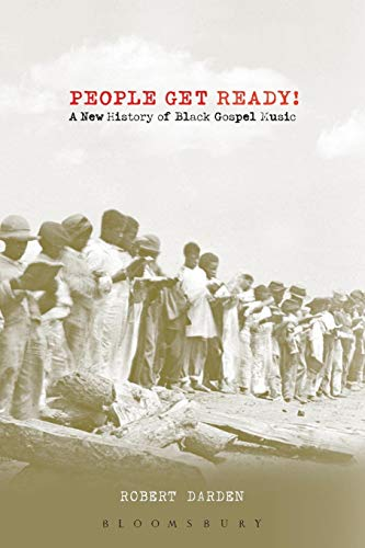 People Get Ready!: A New History of Black Gospel Music