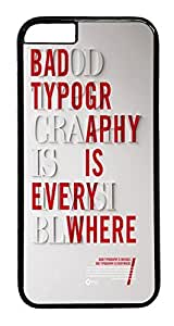 ACESR Bad Typography iPhone 6 Hard Case PC - Black, Back Cover Case for Apple iPhone 6(4.7 inch)