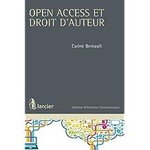 Open access et droit d'auteur (Création Information Communication) (French Edition)