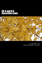 EB-5 and U.S. Securities Laws: $500,000 investment visas (Private Placement Law Handbooks) (Volume 7) Paperback