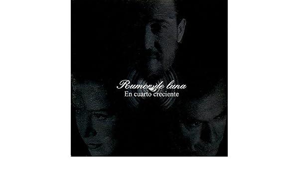 En Cuarto Creciente by Rumor De Luna on Amazon Music ...