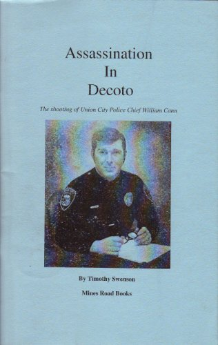 Assassination In Decoto