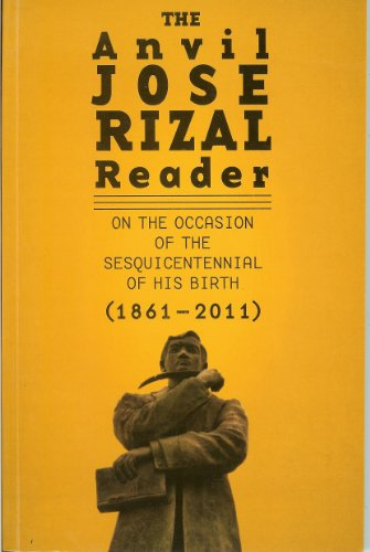 The Anvil Jose Rizal Reader (On The Occassion Of The Sequicentennial Of His Birth)