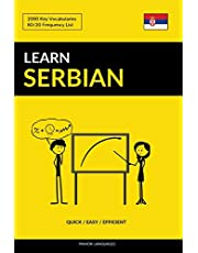 Learn Serbian - Quick / Easy / Efficient: 2000 Key Vocabularies