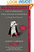 #3: Let's Pretend This Never Happened: A Mostly True Memoir