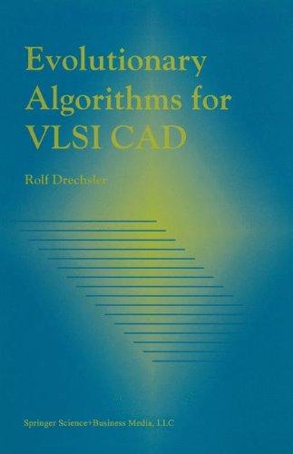 Evolutionary Algorithms for VLSI CAD by Brand: Springer