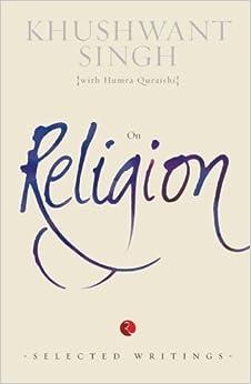Book On Religion: (Selected Writings) Khushwant Singh by Khushwant Singh (2014-12-01)