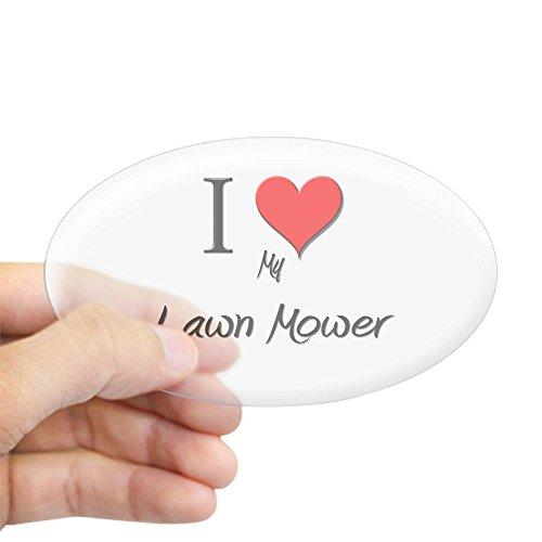 CafePress I Love My Lawn Mower Oval Sticker Oval Bumper Sticker, Euro Oval Car Decal