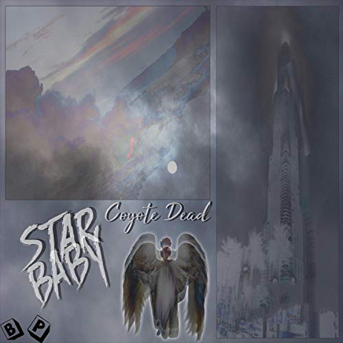 Star Baby Waiting On You Explicit By Coyote Dead On Amazon Music