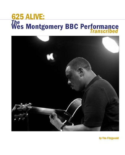 625 Alive: The Wes Montgomery BBC Performance Transcribed