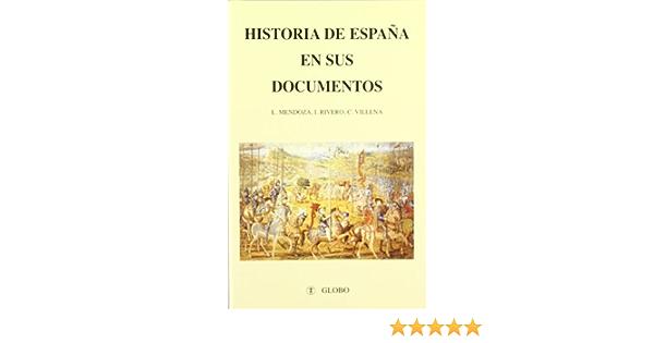 Historia de España : documentos: Amazon.es: Mendoza Igual, Luis, Rivero, Isabel: Libros