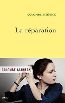 La réparation par Schneck