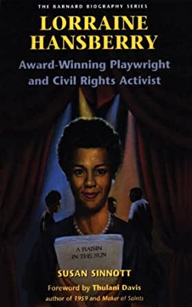 a short biography of lorraine hansberry Lorraine hansberry was an icon, and these assessments will evaluate your knowledge of the details of her life and plays quiz & worksheet goals these assessments will test you on the following:.