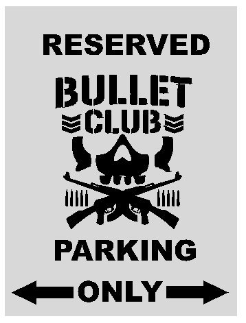 - BULLET CLUB PARKING SIGN