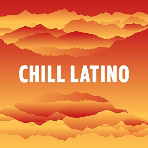 (Chill Latino)