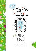 Pepito Pimentón Y El Jardín Lunar: Cuentos