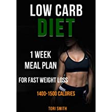 Low Carb Diet: 1 Week Meal Plan For Fast Weight Loss 1400-1500 Calories (low-carb diet, low-carb diet for beginners, calories to lose weight, 1500 calorie diet plan, 1500 calorie diet for women)