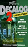 img - for Decalog 2: Lost Property : Ten Stories, Seven Doctors, No Fixed Abode (Doctor Who Short Fiction) book / textbook / text book