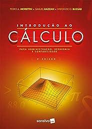 Introdução ao cálculo para administração, economia e contabilidade