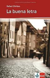 La buena letra: Spanische Lektüre für die Oberstufe