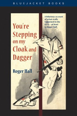 You're Stepping on My Cloak and Dagger (Bluejacket Books) ()